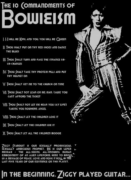 """The 10 Commandments of Bowieism"" - I need this printed, framed, and hung in my house. OH MY GOSH YES!"