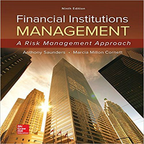 Solution Manual For Financial Institutions Management A Risk Management Approach 9th Edition Saunde In 2020 Financial Institutions Risk Management Financial Management