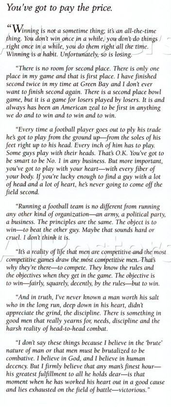 Vince Lombardi - You've got to pay the price!! I believe the ending statement definds me !! Go Cari