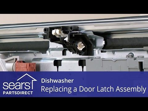 How To Replace A Dishwasher Door Latch Assembly With Images Door Latch Latches Dishwasher