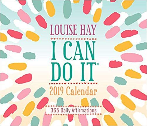 Download Pdf I Can Do It 2019 Calendar 365 Daily Affirmations Free Epub Mobi Ebooks Daily Affirmations 2019 Calendar Louise Hay