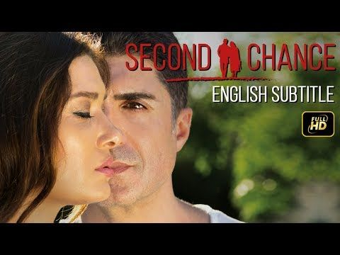 Second Chance Turkish Movie Romantic English Subtitles Youtube Movies Subtitled Romantic
