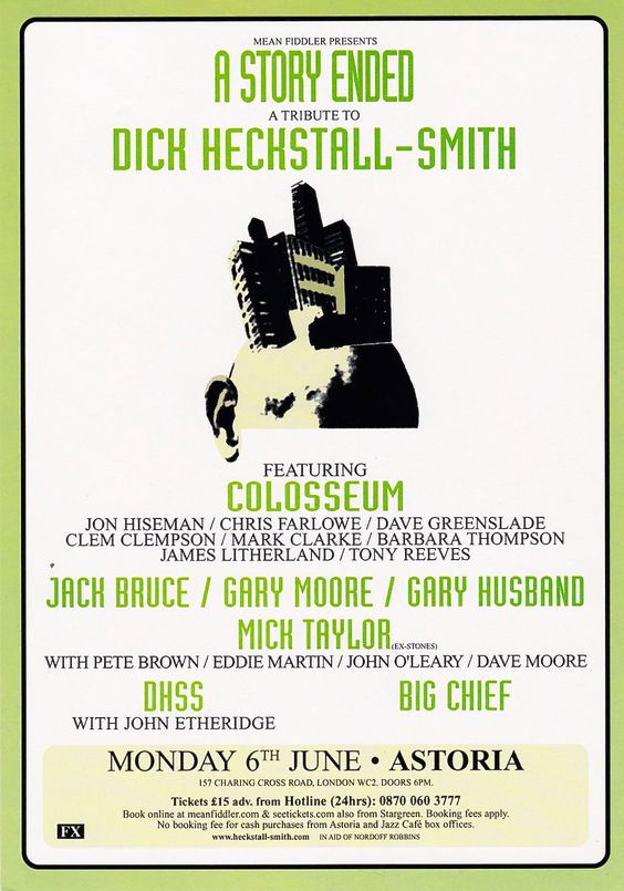 2005, TRIBUTE CONCERT FOR COLOSSEUM'S LONG SERVING SAXOPHONE GENIUS DICK HECKSTALL-SMITH