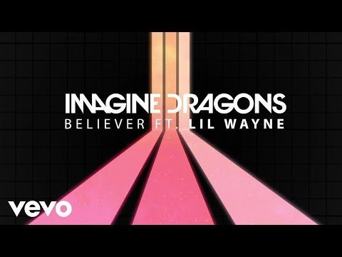 Listen To This Fresh Remix Of Believer Single By Imagine Dragons Featuring Lil Wayne It S Hot Imagine Dragons Imagine Dragons Lyrics Imagine Dragons Songs
