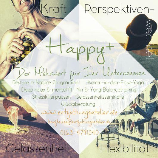 Neues Firmenprogramm: Happy+ in Fulda und deutschlandweit. Stressmanagement, Glücksberatung,Naturcoaching, Yin und Yang Yoga, Gelassenheitstraining, Stressprävention