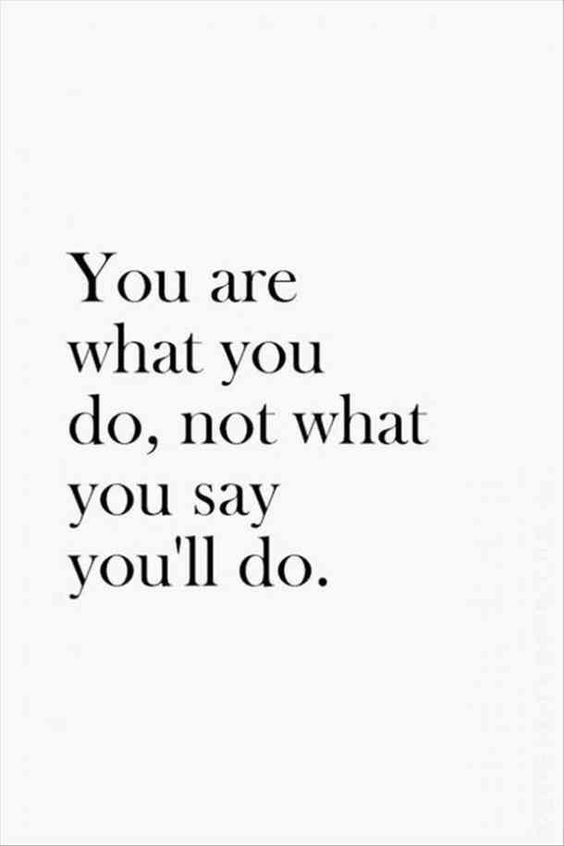 """""""You are what you do, not what you say you'll do."""" — Unknown #newyear #2019 #quotes #motivationalquotes #newyearsresolution #resolution Follow us on Pinterest"""