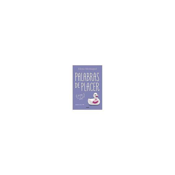 Palabras de placer ( Trilogía Del Placer) (Paperback)