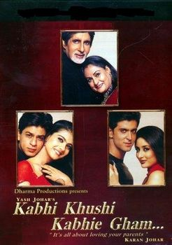 Khabi Khushi Khabie Gham...I can watch this Hindi film once a week for the rest of my life!! love it