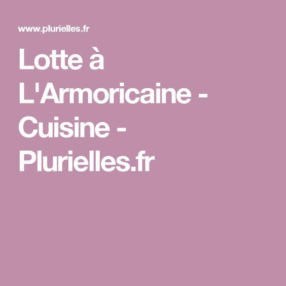 Lotte à L'Armoricaine - Cuisine - Plurielles.fr