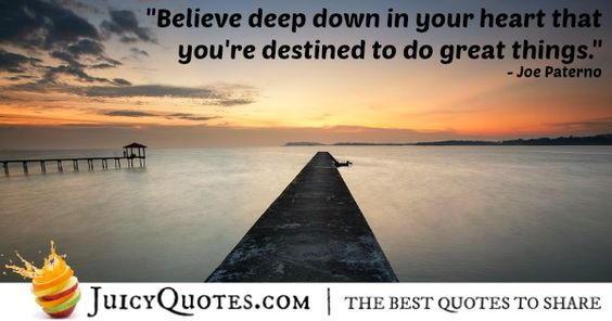 Quote About Believe - Joe Paterno