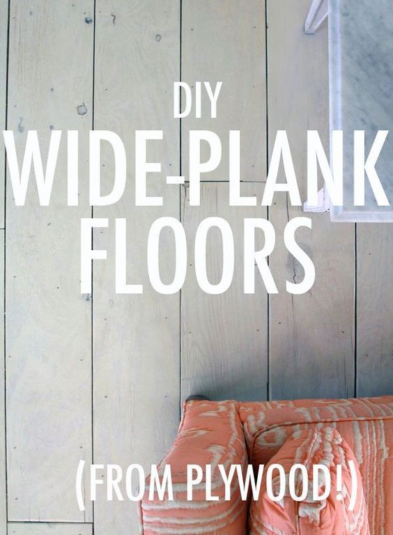 Diy Wide Plank Floors Made From Plywood How To How