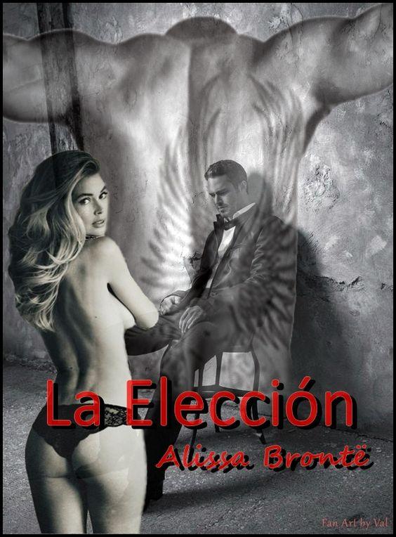 'La Elección', de Alissa Brontë.