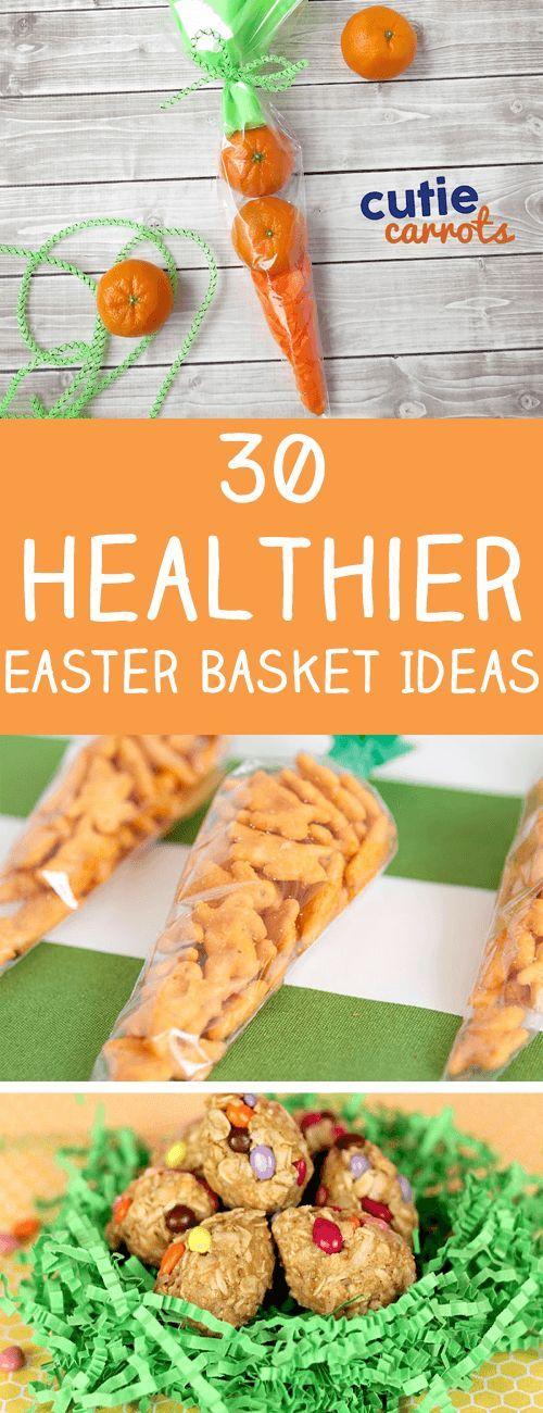 30 Healthier Easter Basket Ideas Healthy Easter Basket Healthy Easter Snacks Healthy Easter Treats