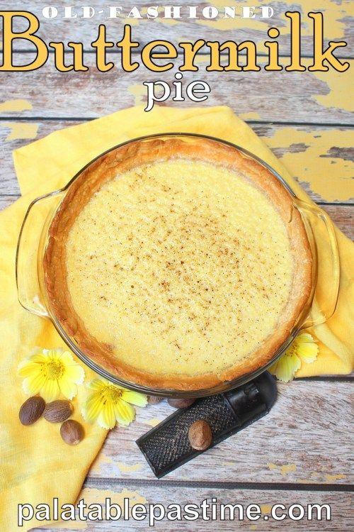 Healthy Buttermilk Pie Buttermilk Pie Food Recipes