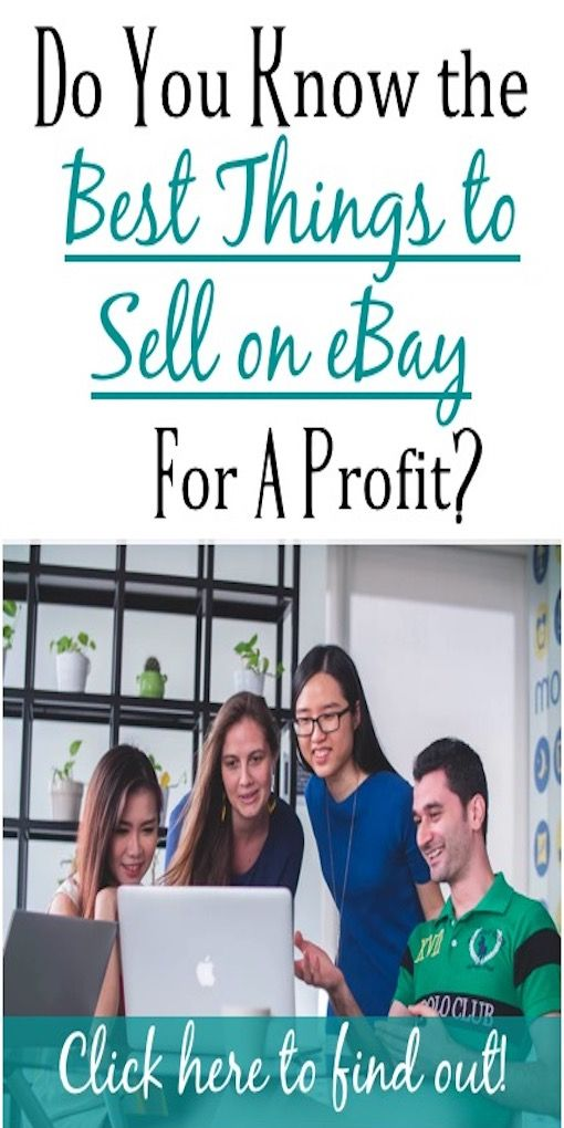 Best Things To Sell On Ebay For A Profit 2019 Selling On Ebay