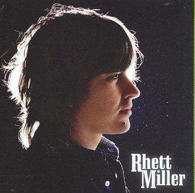 Rhett Miller - Rhett Miller