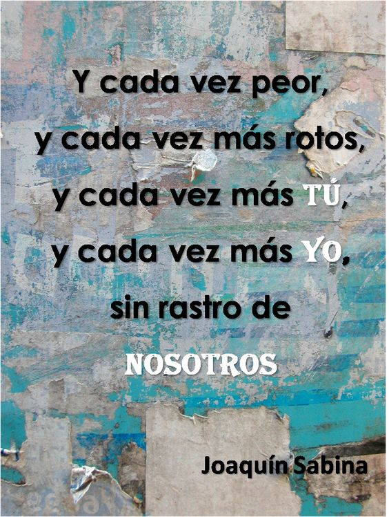 Lecciones para amar: Frase de amor en pareja - Joaquin Sabina: