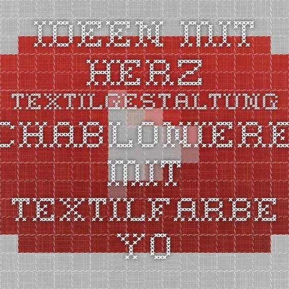 Ideen mit Herz - Textilgestaltung - Schablonieren mit Textilfarbe - YouTube
