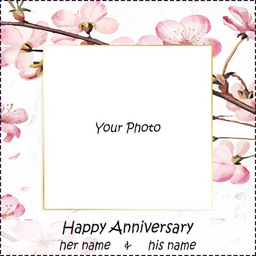 Search Out Create Anniversary Frame With Custom Photo And Your Name Marriage Anniversary Cards Happy Wedding Anniversary Wishes Happy First Wedding Anniversary