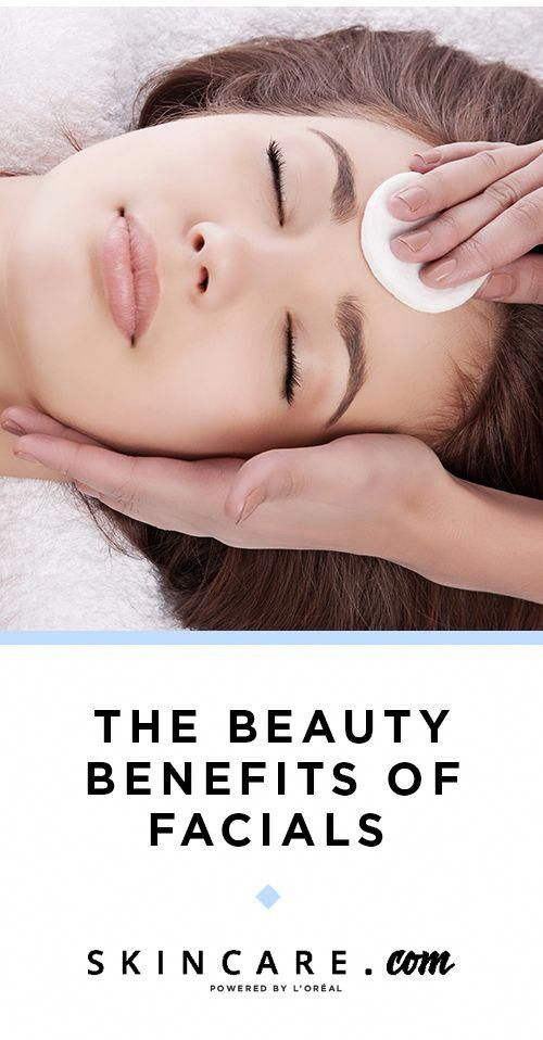 Are Facials Good For Your Skin What Are The Benefits Of Facials We Tapped A Celebrity Esthetician To Answer These Questions Facial Beauty Therapy Esthetician