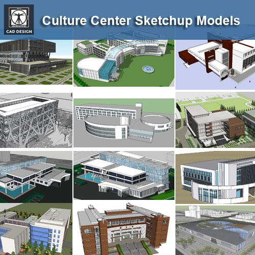 Download 15 Culture Center Sketchup Models Recommanded With