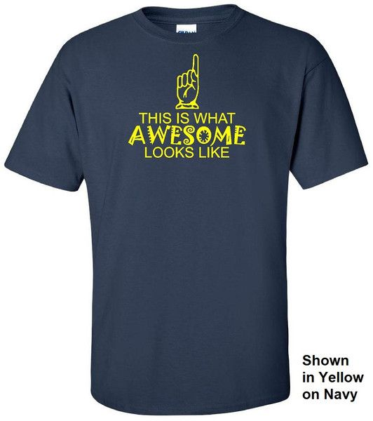 This is What Awesome Looks Like Tee #funny