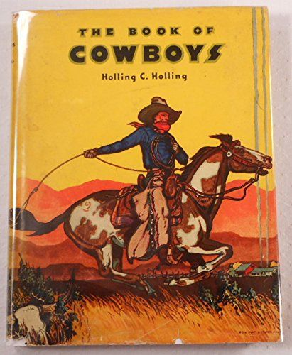 The Book of Cowboys by Holling C. Holling