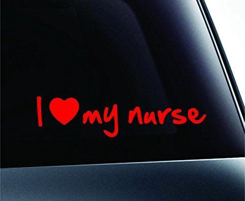 I Love My Nurse Text Symbol Decal Funny Car Truck Sticker Window (Red) ExpressDecor http://www.amazon.com/dp/B00RNCVZDE/ref=cm_sw_r_pi_dp_qOcRub15DTN37