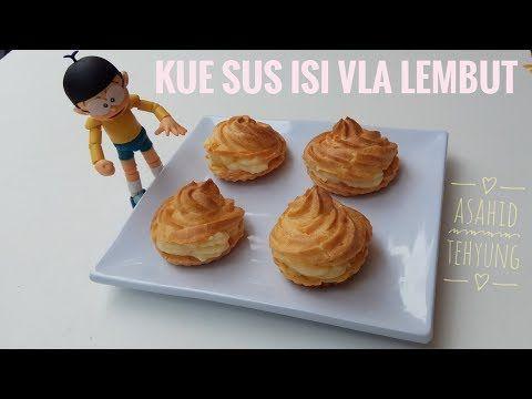 Cara Membuat Kue Sus Isi Vla Lembut Youtube Kue Masakan Resep