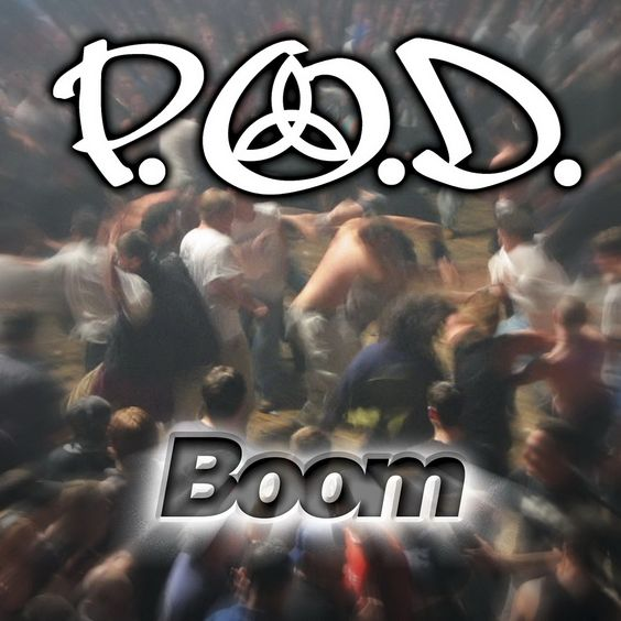 P.O.D. – Boom (single cover art)