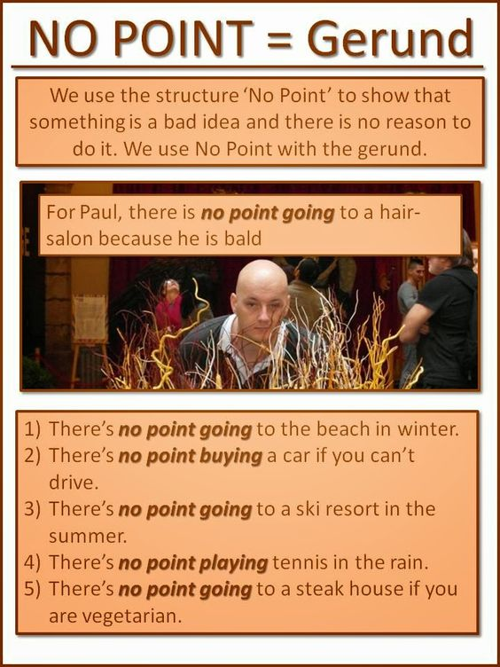 NO POINT = Gerund