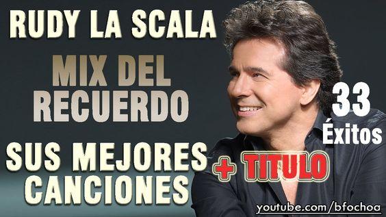 Rudy La Scala - Mix baladas del recuerdo (temas completos)