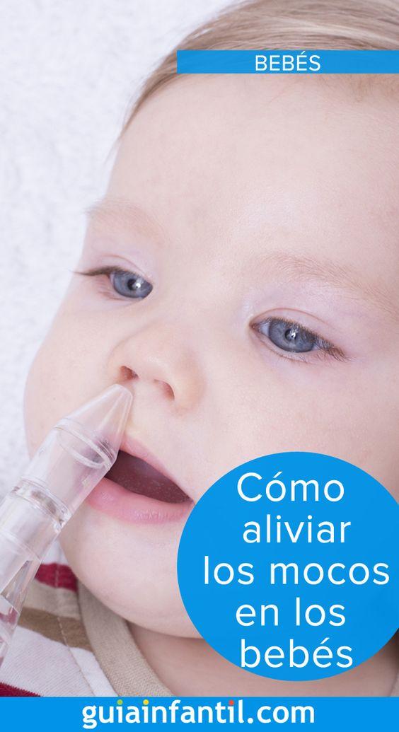 Cómo Aliviar Los Mocos Y Las Flemas De Los Niños Bebe Bebe Seguro Trucos Bebé