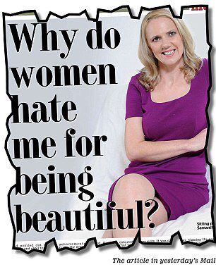 Samantha Brick: considers herself too beautiful to be taken seriously. Really??!!!!