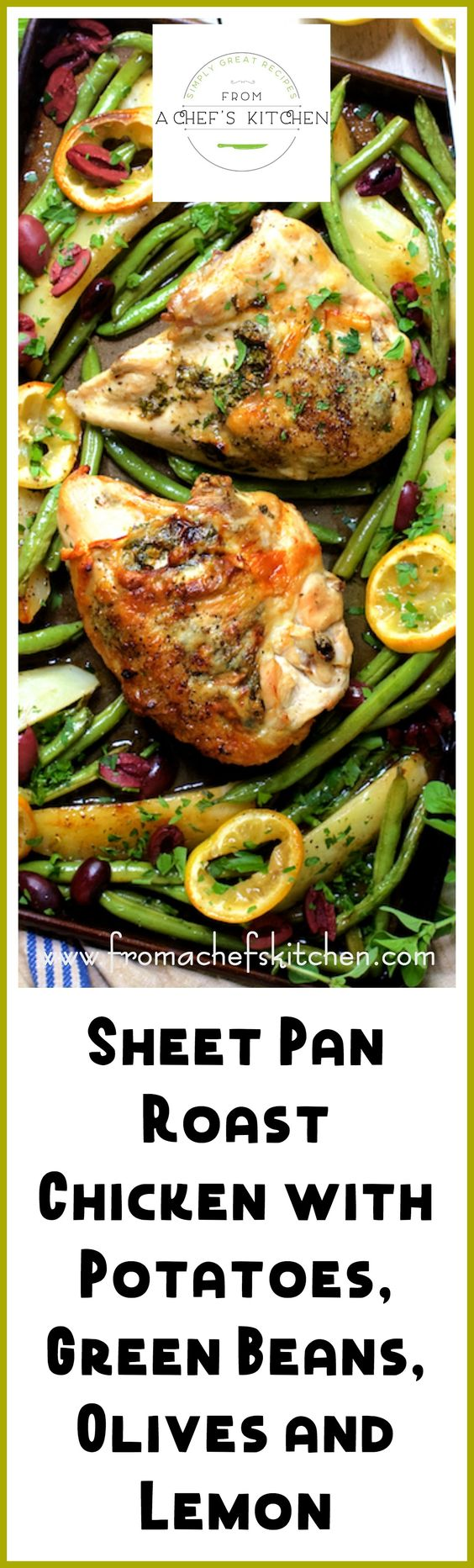 Sheet Pan Roast Chicken with Potatoes, Green Beans, Olives and Lemon ...