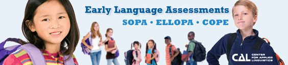 CAL: Early Language Assessments: Resources
