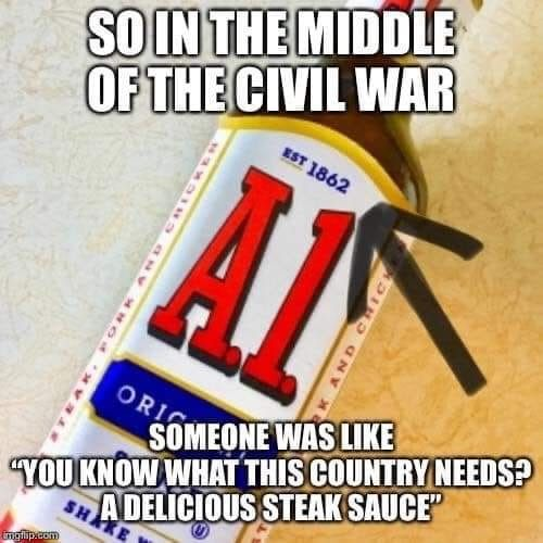 A1 Steak Sauce Funny Funny Relatable Memes Funny Texts