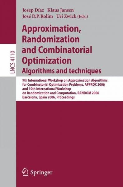 Approximation, Randomization, and Combinatorial Optimization Algorithms and Techniques: 9th International Worksho...