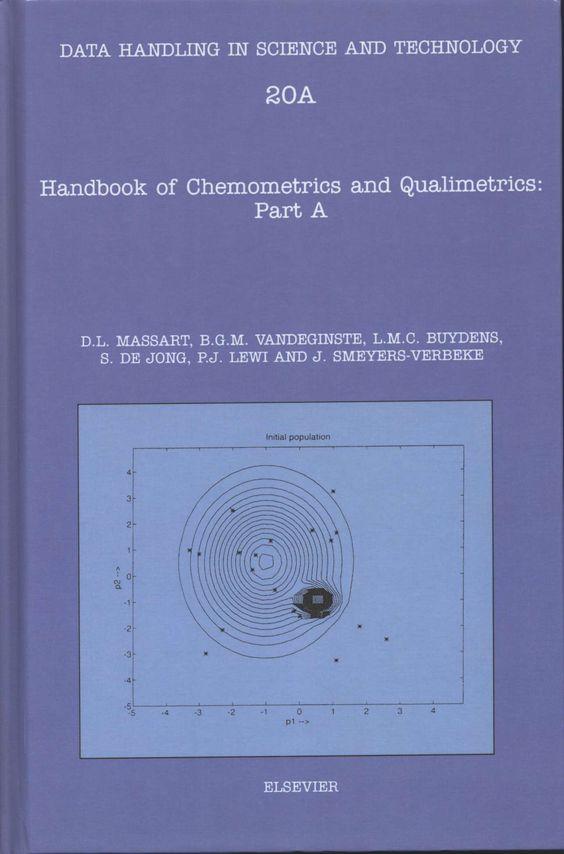 Handbook of chemometrics and qualimetrics Part A / Desiré L. Massart (2003)