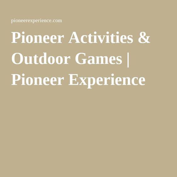 Pioneer Activities & Outdoor Games | Pioneer Experience
