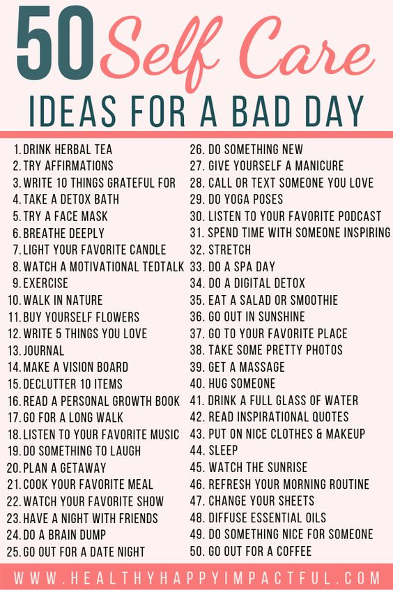50 Self Care Ideas for a bad day (free printable)! Take care of your mental health with these easy self-care activities and self-care tips to make you feel better. Helpful things to do for women to take care of their mind, body, and soul. #loveyourself #selfcare #selflove #personalgrowth #mentalhealth