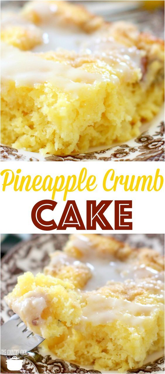 Easy Pineapple Crumb Cake Recipe Easy Cake Recipes Pineapple