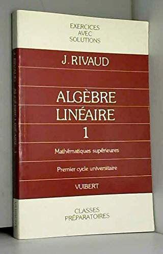 Exercices D Algebre Lineaire Tome 1 Exercices D Algebre Lineaire Francais Algebre Algebre Lineaire Nombre Complexe