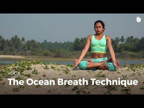 Learn The Ocean Breath Technique Ujjayi Pranayama Yoga Youtube Pranayama Yoga Pranayama Learn Yoga