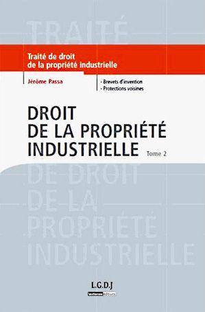 Propriété Industrielle - Tome 2 - Brevets