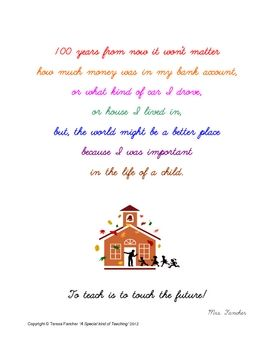 This well known poem is printed with an adorable font.  I have given this to my student teachers as a goodbye gift in a nice frame after all my s...