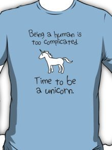 Time To Be a Unicorn Shirts