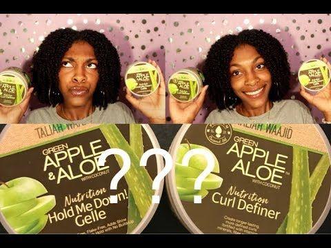 Apple Aloe Curl Definer Vs Apple Aloe Gelle Taliah Waajid Natural Hair Youtube In 2020 Natural Hair Styles Aloe Apple