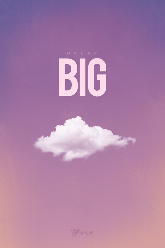 Dream Big - Motivational Poster for Entrepreneurs | Entrepreneur Surplus