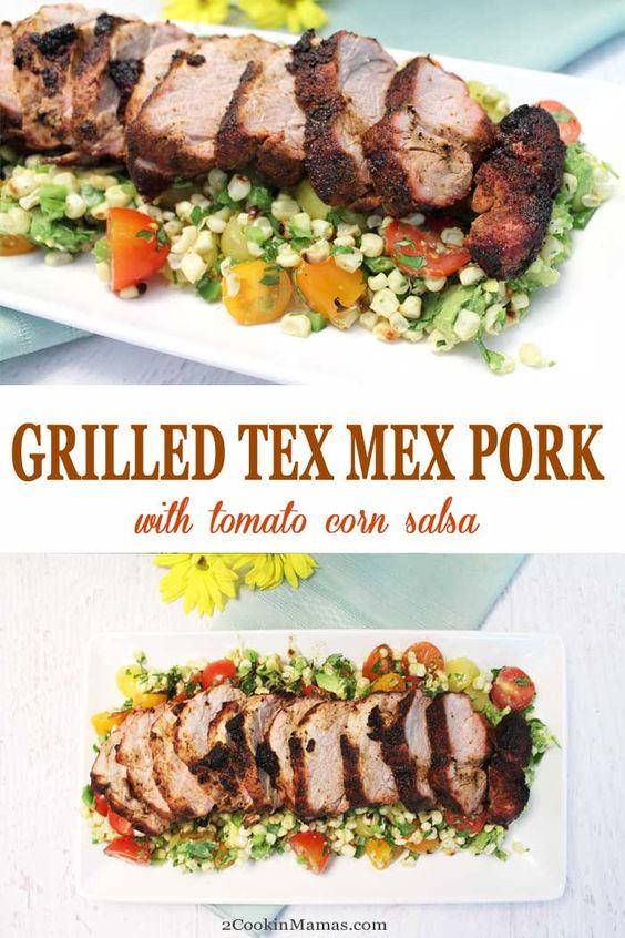 Tex Mex Pork Tenderloin with Tomato Corn Salsa
